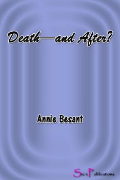 After Death Experiences, Annie Besant