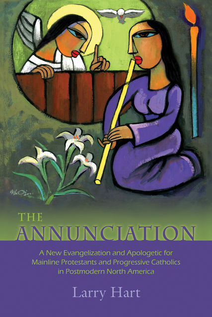 The Annunciation, Larry Hart
