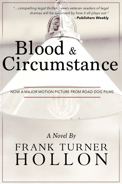 Blood and Circumstance, Frank Turner Hollon