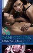 A Debt Paid in Passion, Dani Collins