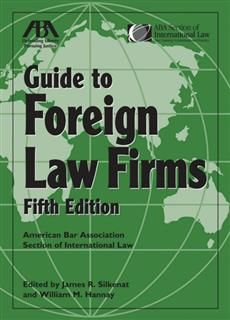 ABA Guide to Foreign Law Firms, James R. Silkenat