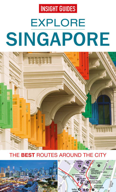 Insight Guides: Explore Singapore, Insight Guides