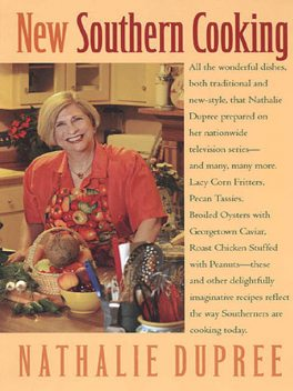 New Southern Cooking, Nathalie Dupree