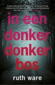 In een donker, donker bos, Ruth Ware