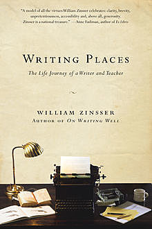 Writing Places, Zinsser William