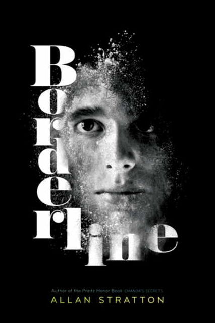 Borderline, Allan Stratton