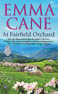 At Fairfield Orchard, Emma Cane