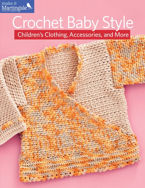 Crochet Baby Style, Martingale