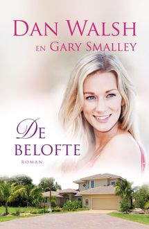 De belofte, Gary Smalley, Dan Walsh