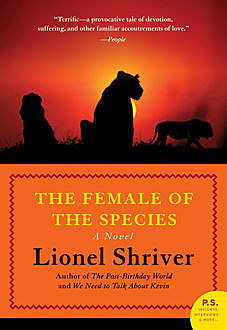 The Female of the Species, Lionel Shriver
