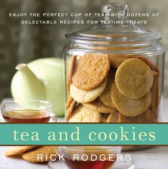 Tea and Cookies, Rick Rodgers