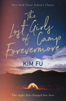 The Lost Girls of Camp Forevermore, Kim Fu