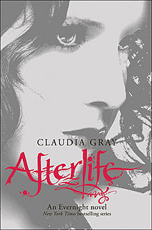 Afterlife (Evernight, Book 4), Claudia Gray