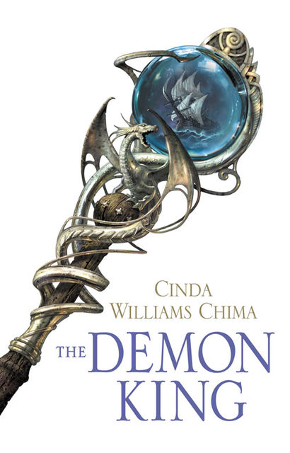 The Demon King (The Seven Realms Series, Book 1), Cinda Williams Chima