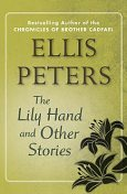 The Lily Hand, Ellis Peters
