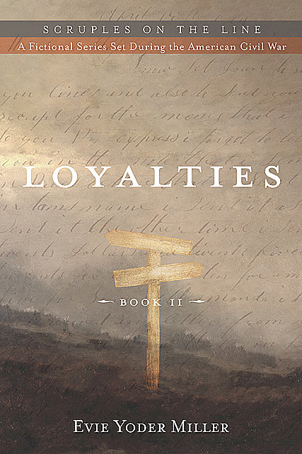 Loyalties, Evie Yoder Miller