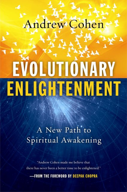 Evolutionary Enlightenment, Andrew Cohen