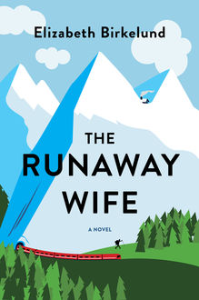 The Runaway Wife, Elizabeth Birkelund