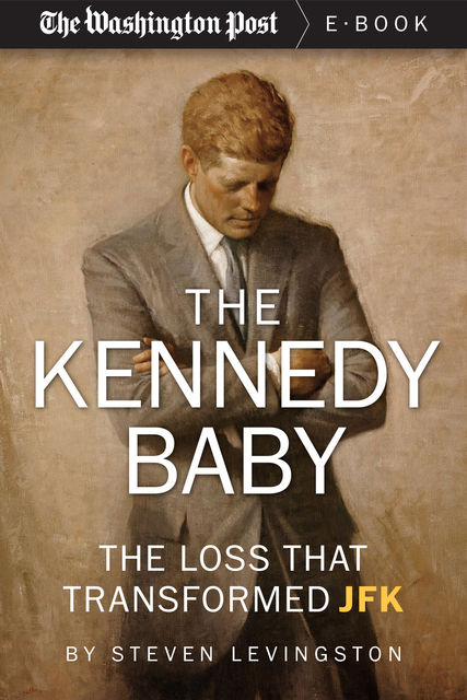 The Kennedy Baby, Steven Levingston