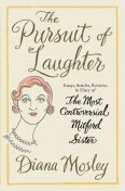 The Pursuit of Laughter, Diana Mitford, Duncan Fallowell, Martin Rynja