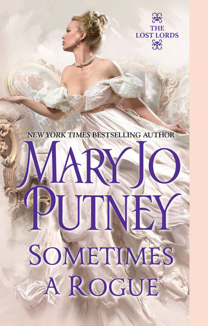 Sometimes a Rogue, Mary Jo Putney
