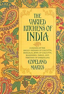 Varied Kitchens of India, Copeland Marks
