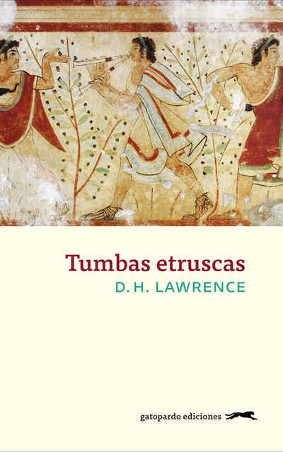 Tumbas etruscas, D.H.Lawrence