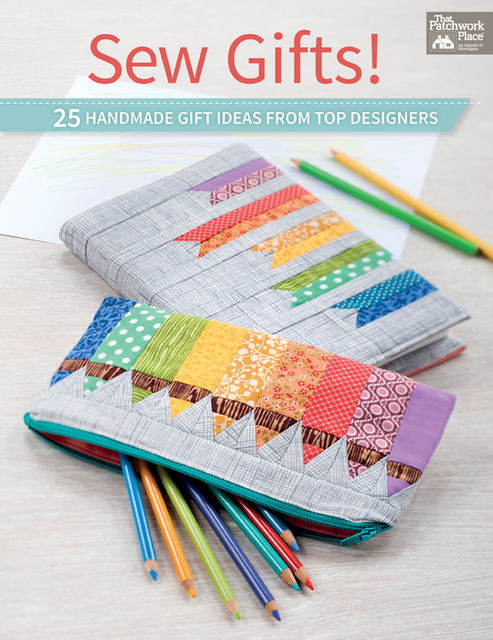 Sew Gifts!, That Patchwork Place