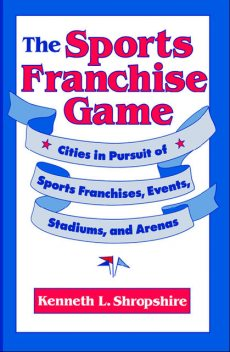 The Sports Franchise Game, Kenneth L.Shropshire
