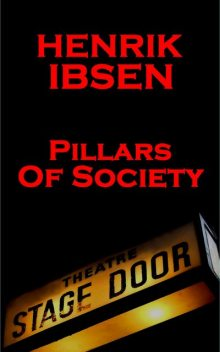 Pillars of Society (1877), Henrik Ibsen