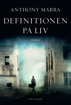 Definitionen på liv, Anthony Marra