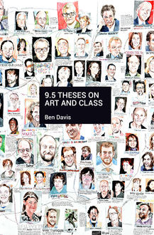 9.5 Theses on Art and Class, Ben Davis