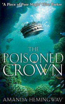 The Poisoned Crown: The Sangreal Trilogy Three, Jan Siegel