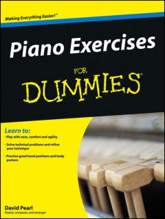 Piano Exercises For Dummies, David Pearl
