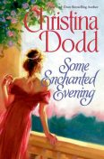 Some Enchanted Evening, Christina Dodd
