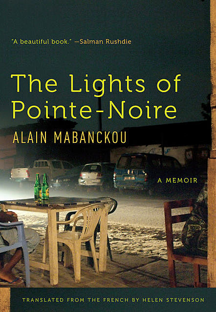 The Lights of Pointe-Noire, Alain Mabanckou