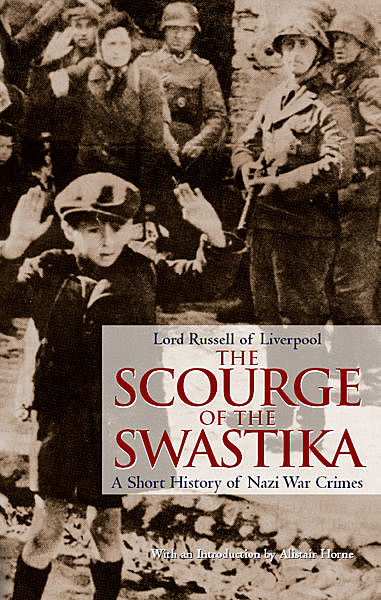 The Scourge of the Swastika, Lord Russell of Liverpool