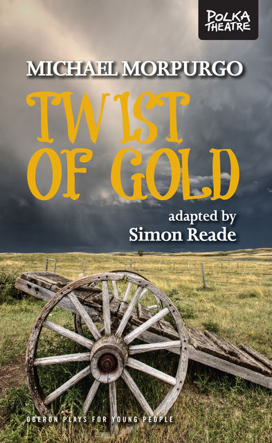 Twist of Gold, Michael Morpurgo, Simon Reade