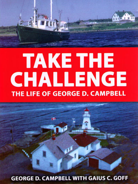Take the Challenge: The Life of George Campbell, George Campbell