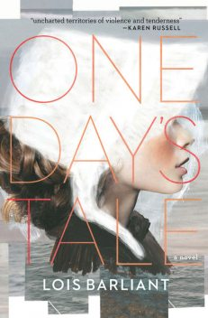 One Day's Tale, Lois Barliant