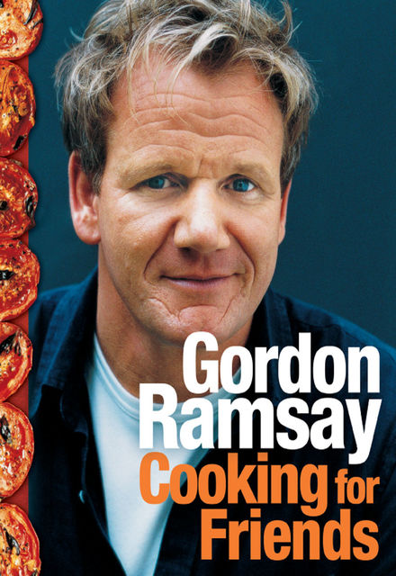 Cooking for Friends, Gordon Ramsay