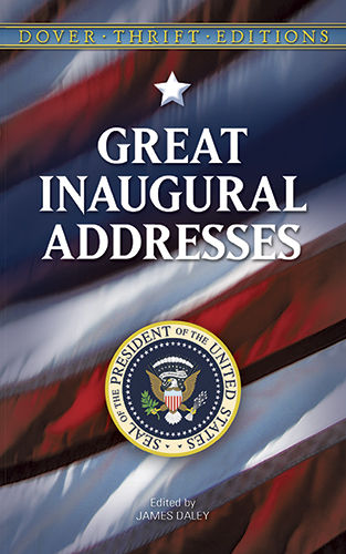 Great Inaugural Addresses, James Daley