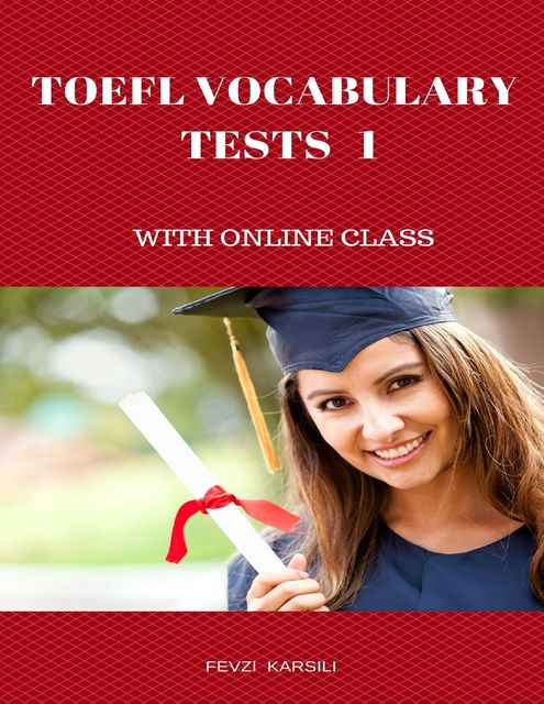 Toefl Vocabulary Tests 1, Fevzi Karsili