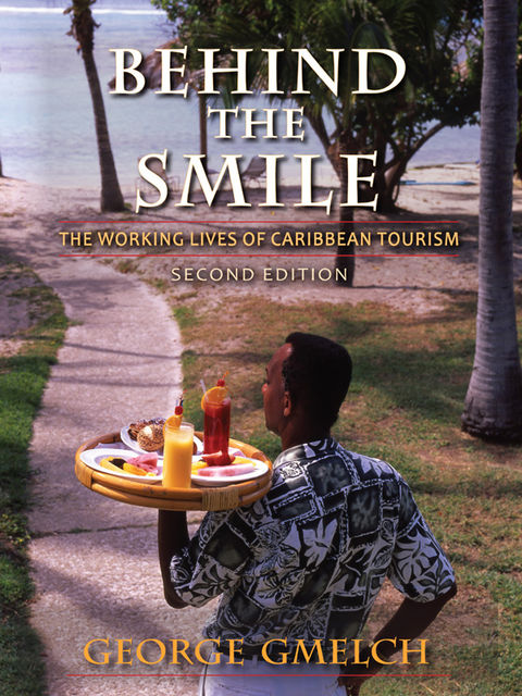 Behind the Smile, Second Edition, George Gmelch