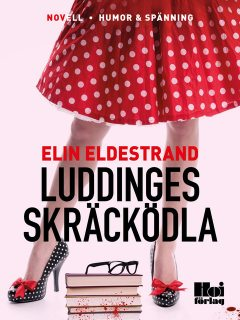Luddinges skräcködla, Elin Eldestrand