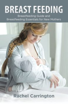 Breast Feeding, Rachel Carrington