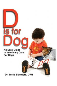 D is for Dog, Terrie Sizemore