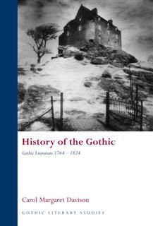 History of the Gothic, Carol Margaret Davison