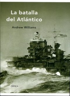 La Batalla Del Atlántico, Andrew Williams