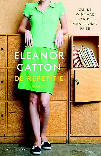 De repetitie, Eleanor Catton